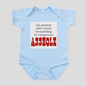 Parents said... Asshole Infant Creeper