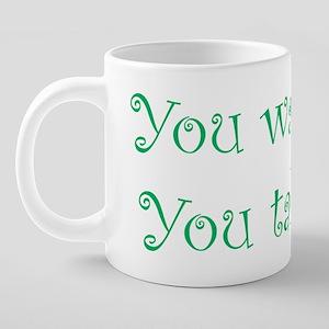 youwakemeyoutakeme 20 oz Ceramic Mega Mug