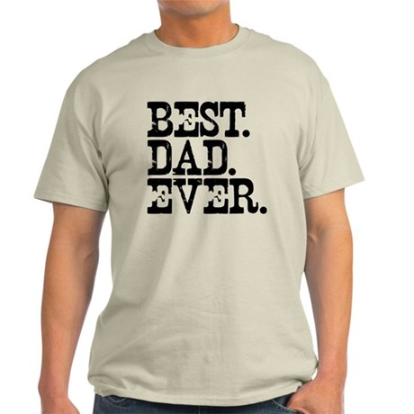 Best Dad Ever Light T-Shirt