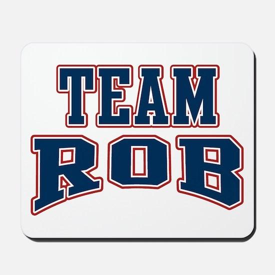 Team Rob Mousepad