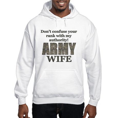 Army Wife (Rank & Authority) Hooded Sweatshirt