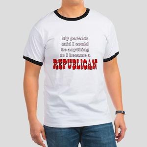 Parents said... Republican Ringer T