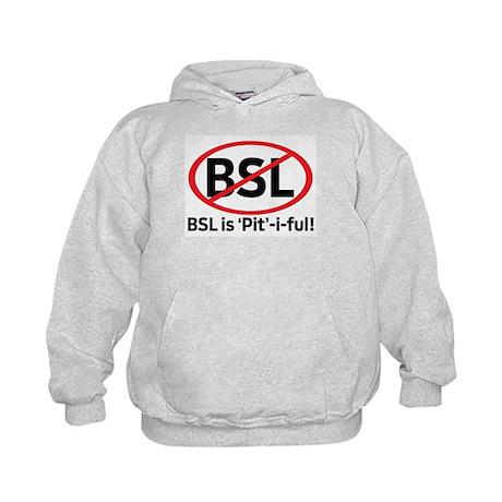 BSL is Pit-i-ful! Kids Hoodie