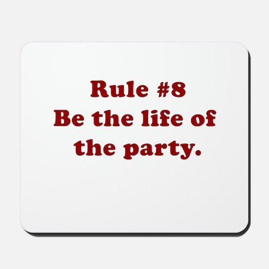 Rule #8 Mousepad