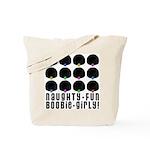 Naughty-Fun Boobie-Girly! Tote Bag