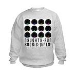 Naughty-Fun Boobie-Girly! Kids Sweatshirt