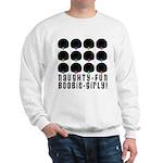 Naughty-Fun Boobie-Girly! Sweatshirt