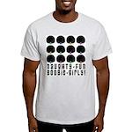 Naughty-Fun Boobie-Girly! Light T-Shirt