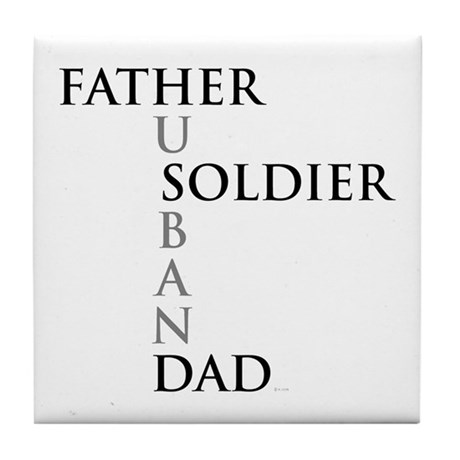 Father Soldier Dad Husband Tile Coaster