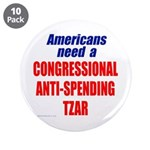 "Anti-Spending Tzar 3.5"" Button (10 pack)"