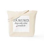 J.A.W.I.W.D. Tote Bag