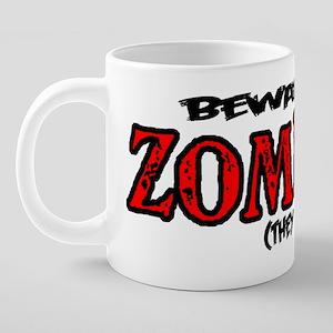 beware of zombies 20 oz Ceramic Mega Mug