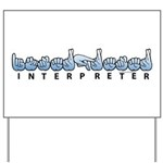 Interpreter Blue Yard Sign