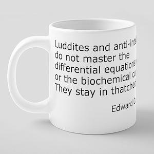 Luddites 20 oz Ceramic Mega Mug