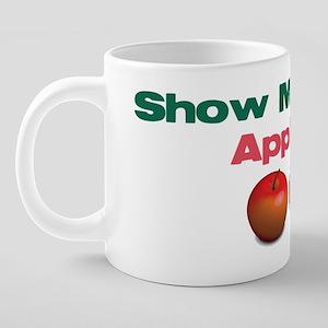 Show me your apples 20 oz Ceramic Mega Mug