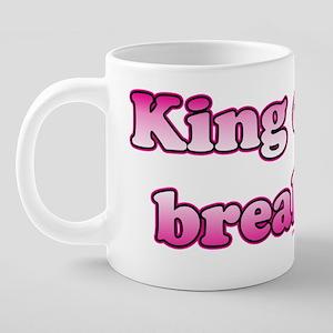 Phrase_kingofbreakup 20 oz Ceramic Mega Mug