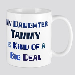 My Daughter Tammy Mug