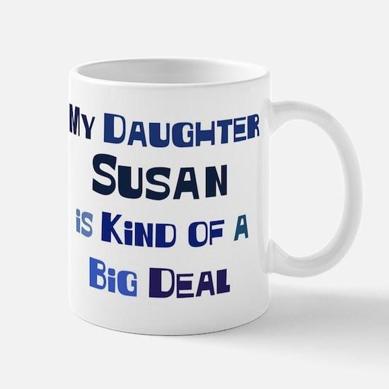 My Daughter Susan Mug
