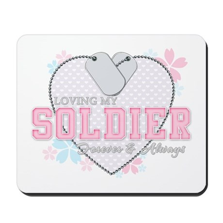 Loving My Soldier Forever and Mousepad