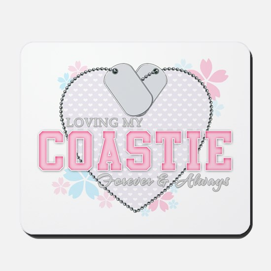 Loving My Coastie Forever and Mousepad