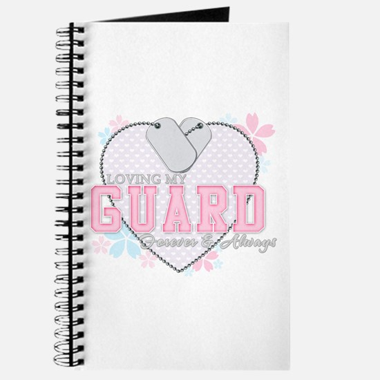 Loving My Guard Forever and A Journal