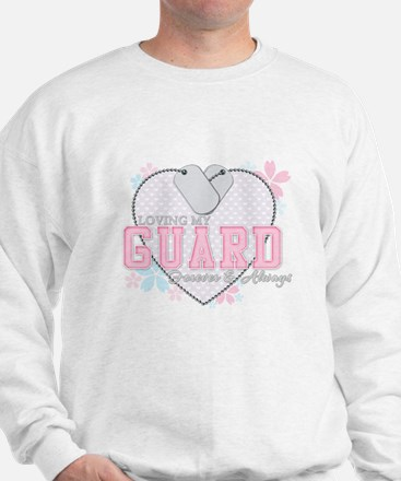 Loving My Guard Forever and A Sweatshirt