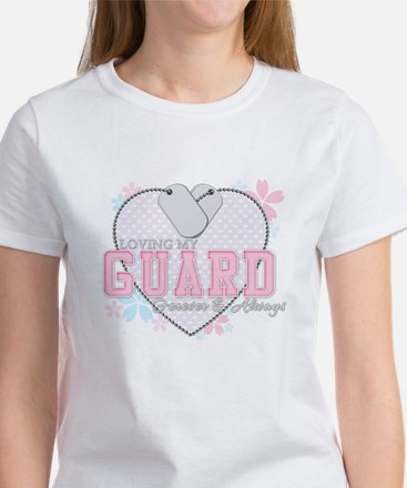 Loving My Guard Forever and A Women's T-Shirt