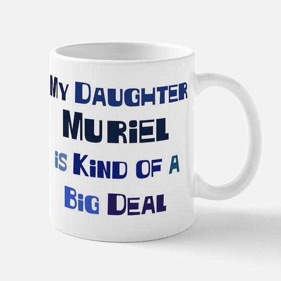 My Daughter Muriel Mug