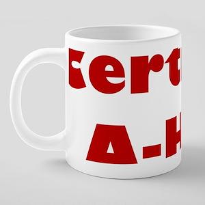 certified-ahole 20 oz Ceramic Mega Mug
