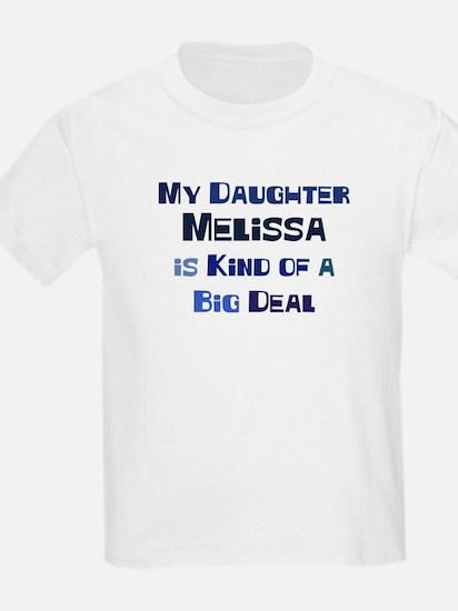 My Daughter Melissa T-Shirt