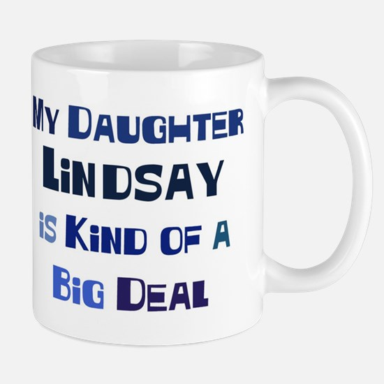 My Daughter Lindsay Mug