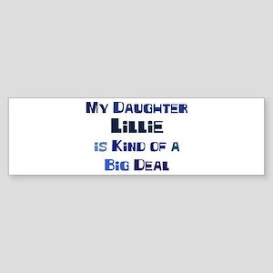 My Daughter Lillie Bumper Sticker