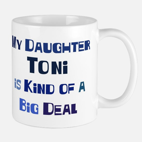 My Daughter Toni Mug