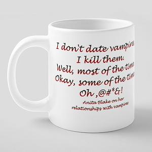 IDontDate 20 oz Ceramic Mega Mug