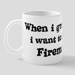 Be A Fireman Mug