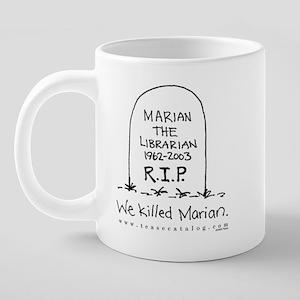 08 We Killed Marian Mug 20 oz Ceramic Mega Mug