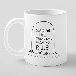 09 Marian RIP Mug 20 oz Ceramic Mega Mug