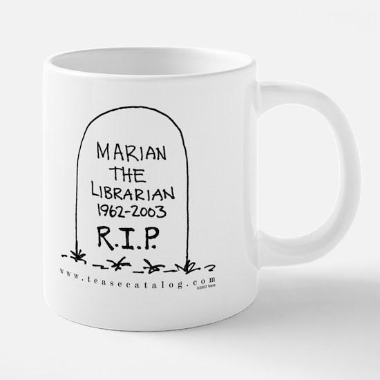 09 Marian RIP Mug.png 20 oz Ceramic Mega Mug