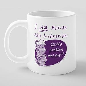 25 I am Marian Mug 20 oz Ceramic Mega Mug
