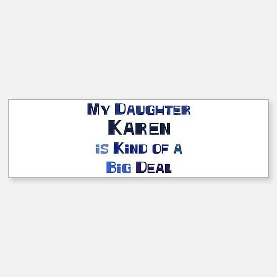 My Daughter Karen Bumper Car Car Sticker