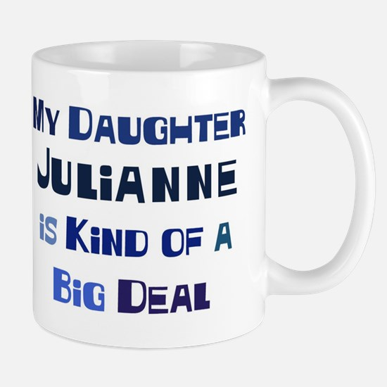 My Daughter Julianne Mug