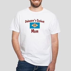 Coolest Delaware Mom White T-Shirt