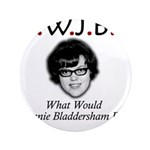 "What Would Jeannie Bladdersha 3.5"" Button"