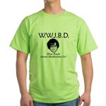 What Would Jeannie Bladdersha Green T-Shirt