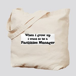 Be A Facilities Manager Tote Bag