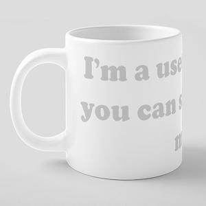 pickup_3_I__m__a__u_174_A.p 20 oz Ceramic Mega Mug