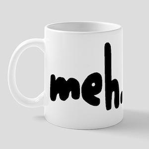 'meh.' Mug
