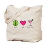 peace. love. happy hour Tote Bag