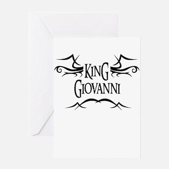 King Giovanni Greeting Card