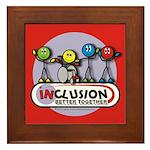Inclusion Better Together Framed Tile